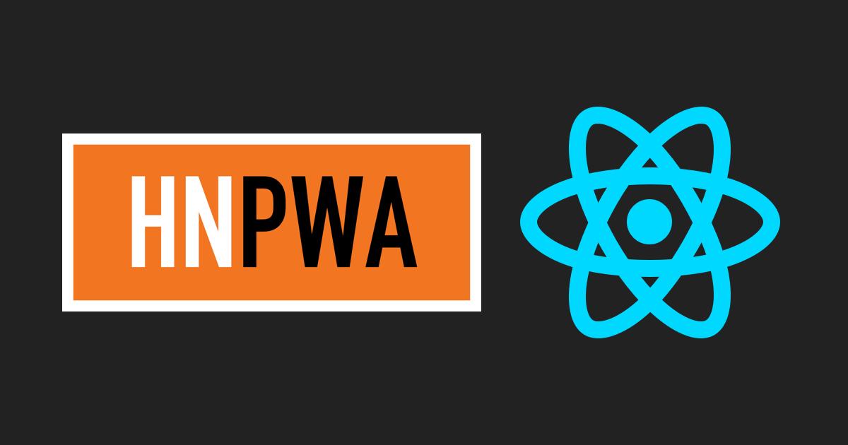 HNPWA with React